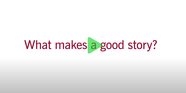 Video what makes a good story