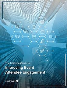 Ultimate Guide to Improving Event Engagement