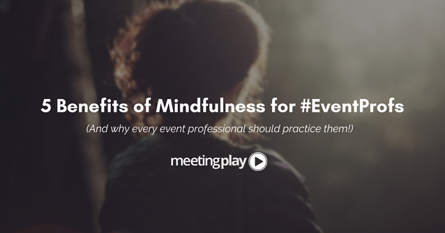 5 benefits of mindfulness