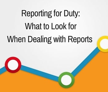 Reporting_for_Duty-What_to_Look_for_When_Dealing_with_Reports.jpg