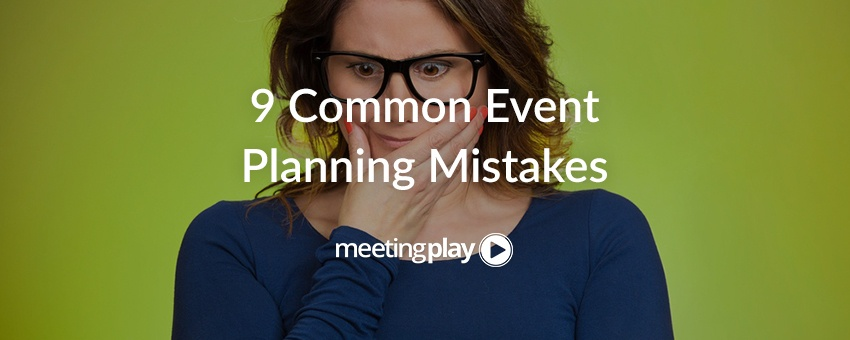 Common Event Planning Mistakes