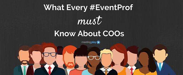 What event professionals should know about COOs