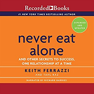 Never Eat Alone audio book