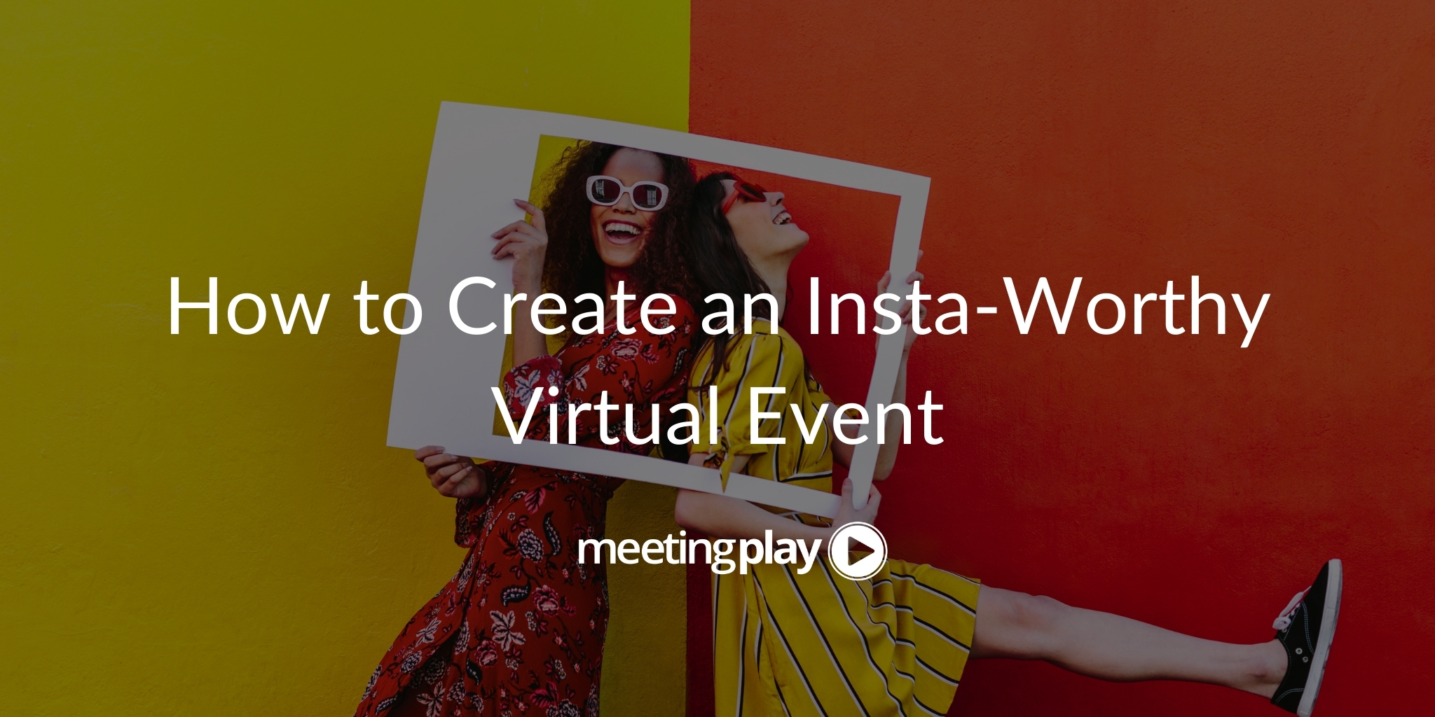 How to Create an Insta-Worthy Virtual Event
