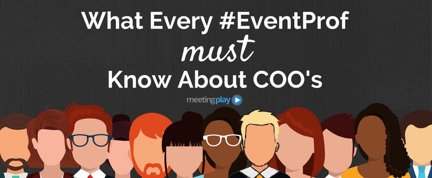 What Every #EventProf Must Know About COOs