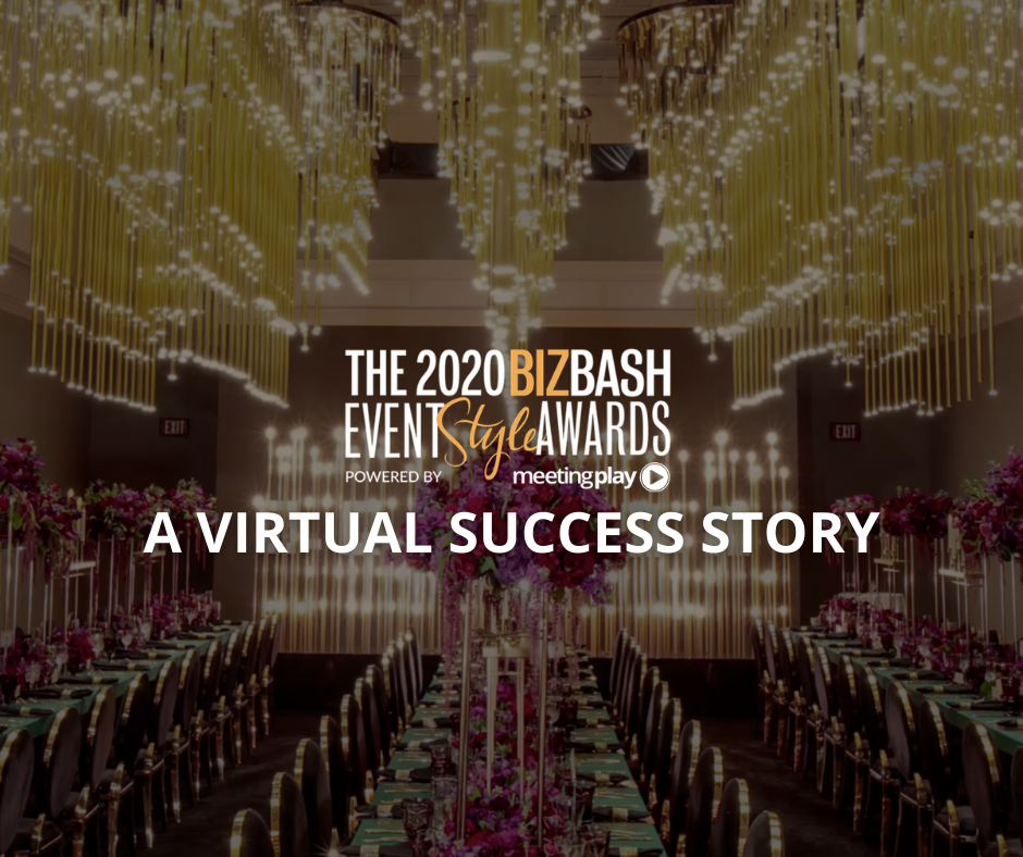 The 2020 BizBash Event Style Awards – A Virtual Success Story