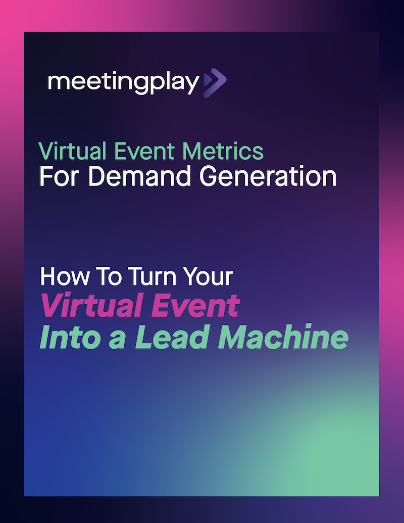 Virtual Events for Demand Generation
