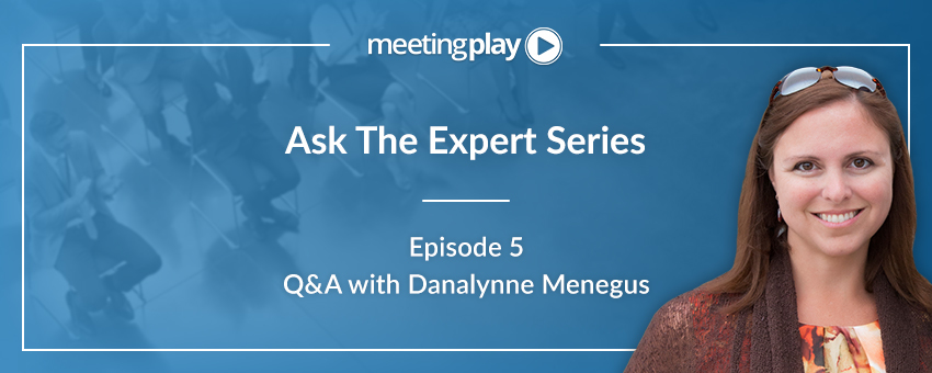 Ask the Experts: Danalynne Menegus Shares Her Advice for Planners