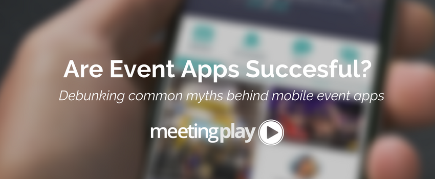 Are Mobile Event Apps Successful?