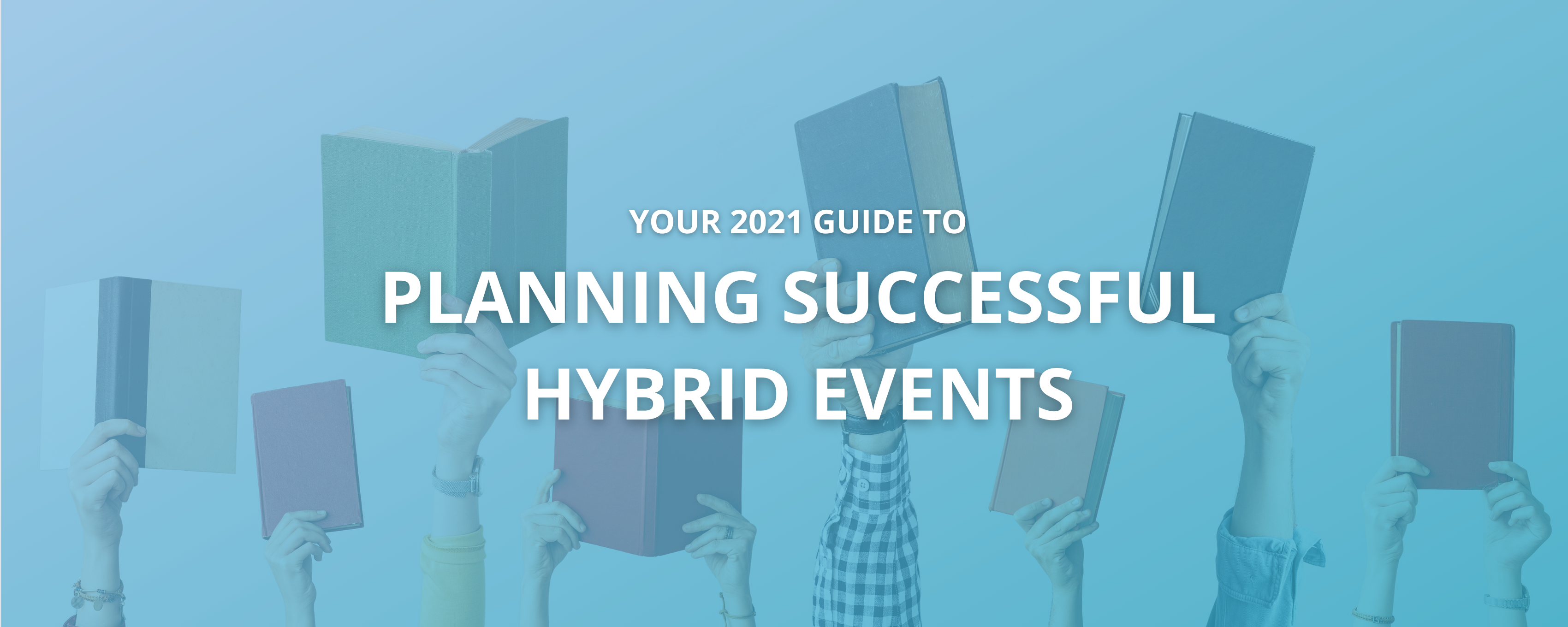 Your Guide to Planning Successful Hybrid Events