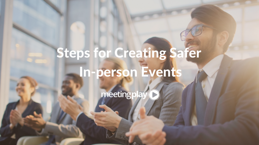 The Essential Guide to Creating Safer In-Person Events