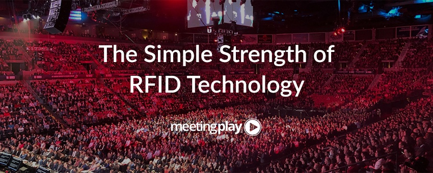 The Simple Strength of RFID Technology for Event Planners