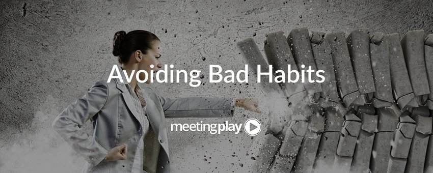 Top 5 Bad Habits That Event Planners Need to Break