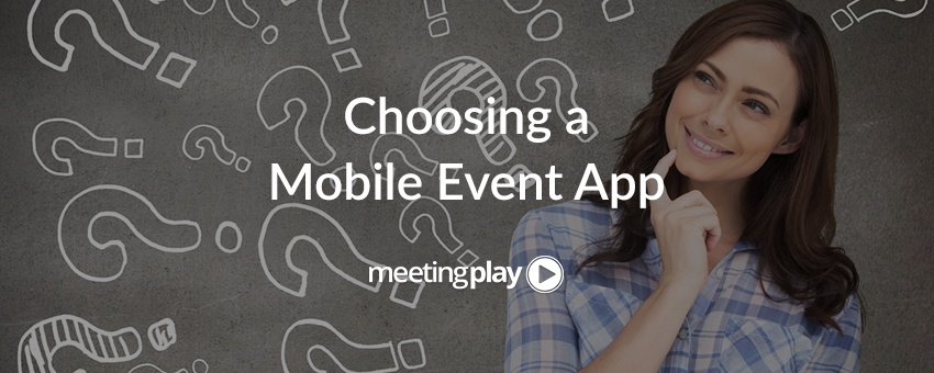 7 Questions You Need to Ask at Your Next Event App Demo