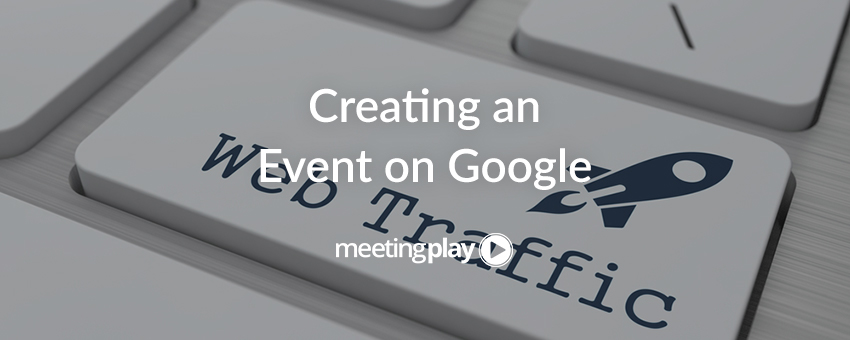 How Event Planners Can Create an Event on Google