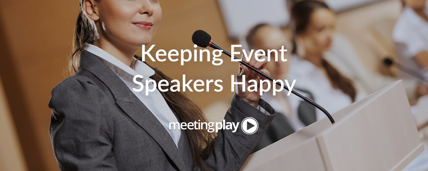 12 Ideas For Keeping Event Speakers Happy