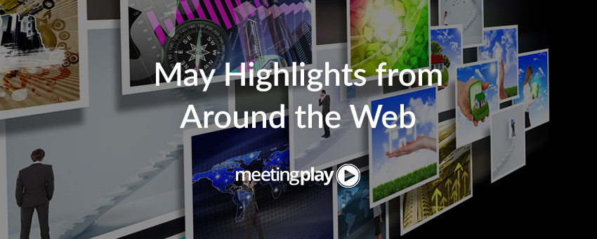May Highlights from Around the Web