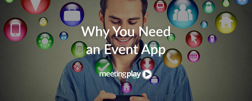 7 Signs You Should Invest in an Event App