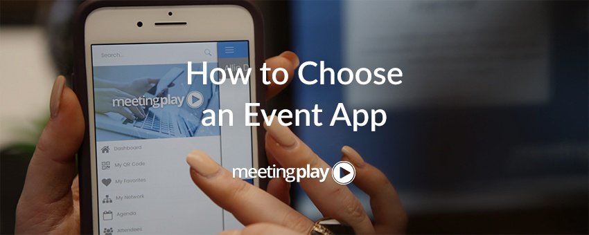 How to Choose an Event App: 5 Questions to Ask