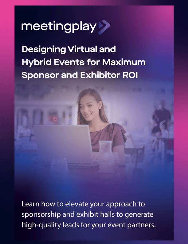 How to Maximize Sponsor ROI for Virtual and Hybrid Events